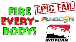 EPIC FAIL!!!!! -- NBC Sports BLOWS IT on IndyCar Finale -- RANT