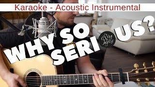 Alice Merton - Why So Serious (Karaoke) - (Lyrics) - (Instrumental)