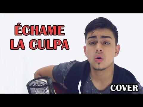 Échame La Culpa - Luis Fonsi Demi Lovato Cover Bayron Mendez