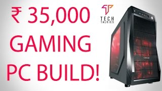 Rs. 35,000 Budget Gaming PC BUILD India (Hindi) (Latest)