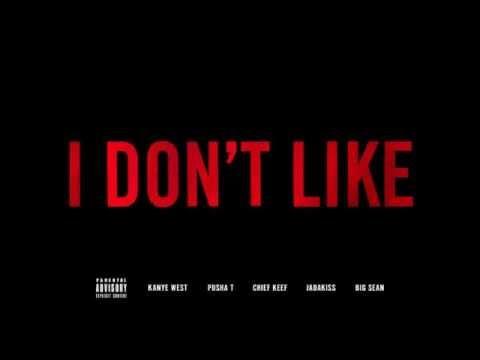 Chief Keef - I Don't Like (Remix) (Feat. Kanye West, Pusha T, Jadakiss, & Big Sean)