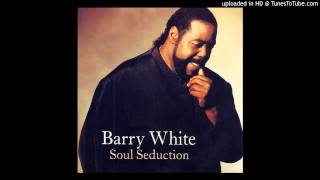 BARRY WHITE- You