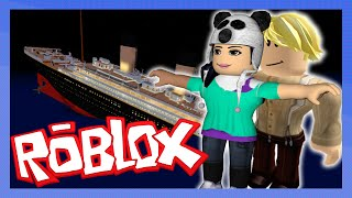 ROBLOX-WAS on the TITANIC WHEN HE SANK