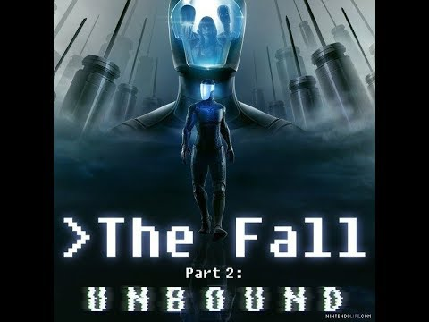 THE FALL PART 2: UNBOUND (HD Gameplay, with combat) |