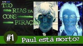 PAUL IS DEAD - Teorias da Conspiração #1