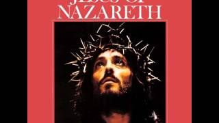 Jesus Of Nazareth OST Suite