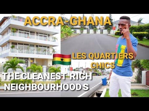 Les Quartiers Chics Accra-Ghana| The Cleanest & Rich Neighbourhoods| East Legon