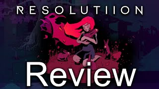 Resolutiion Review (Nintendo Switch, PC) (Video Game Video Review)