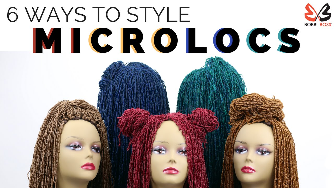 6 Ways To Style Bobbi Boss Micro Locs Youtube