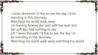 Jack Greene - Watching My World Walk Away Lyrics YouTube Videos