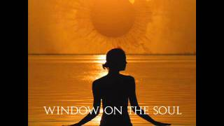 Window On The Soul