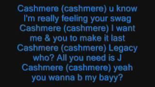 Cashmere Lyrics - New Boyz