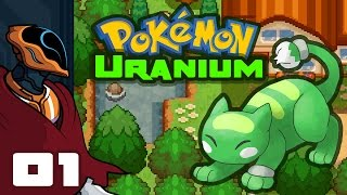 Let's Play Pokemon Uranium - PC Gameplay Part 1 - Orchynx, I Choose You!
