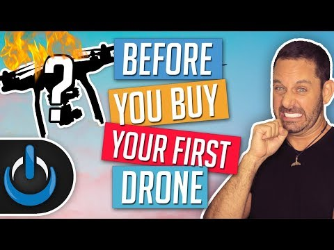 Before You Buy Your First Drone