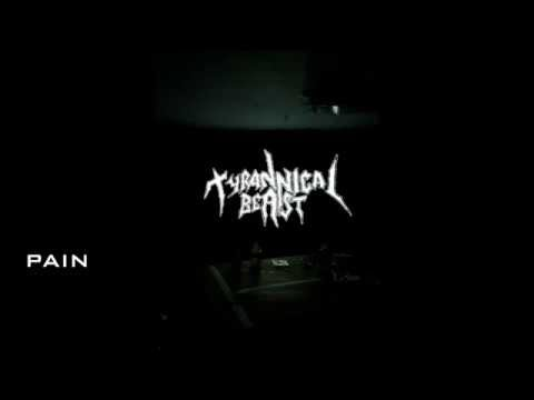 Tyrannical Beast - FULL DEMO