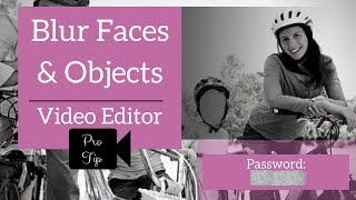 Blur Faces & Objects - Video Editor Pro Tip