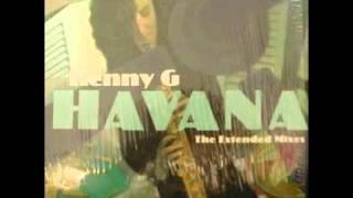 Kenny G - Havana (Todd Terry Havana Dub)