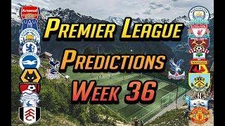 Premier League Predictions: Week 36 | Man Utd vs Chelsea