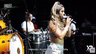 Yahaira Plasencia - Tú  Desde Plaza Norte 2019