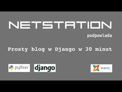 Tutorial - Blog w Django w 30 min PL