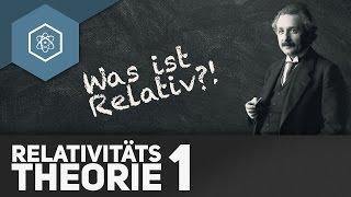 """Spezielle Relativitätstheorie 1 – Was ist """"relativ""""?"""