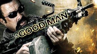 Хороший человек 2014 - Стивен Сигал снова уделал всех. HD 1080