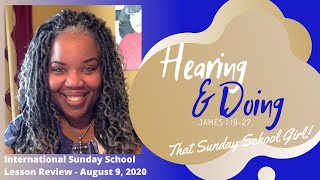 📚👂🏽❤️🙌🏾Sunday School Lesson: Hearing and Doing - August 9, 2020