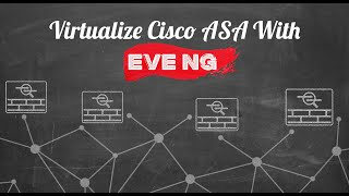 Eve-NG - How to Add Cisco ASAv Firewall Image