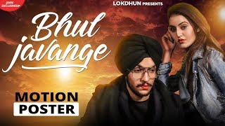 Motion Poster | Bhul Javange | Sanam Parowal | Releasing on 17th May. 2019