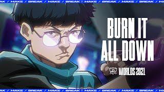 Burn It All Down (при участии PVRIS) | ЧМ-2021 – League of Legends