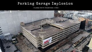 23rd Street/UT Parking Garage Implosion - Austin, TX