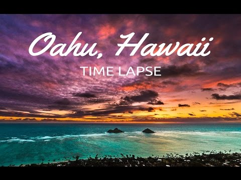 Oahu, Hawaii Time Lapse HD Video 2016 - Sony a7ii