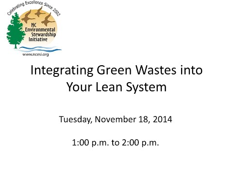 Integrating Green Wastes into Your Lean System