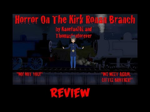 Horror On The Kirk Ronan Branch Review