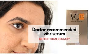Cipla VC15 vitamin c serum review vs. Recast and Mountainor