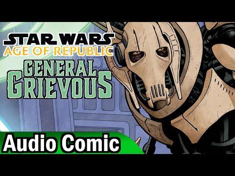 Star Wars: Age of Republic: General Grievous (Audio Comic)