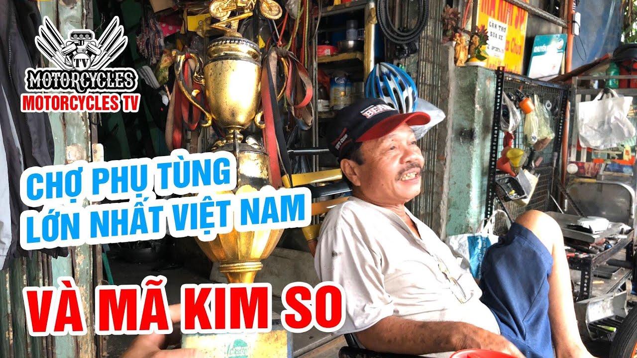 Video 216:Chợ Phụ Tùng Lớn Nhất Việt Nam Và Tay Đua Huyền Thoại Mã Kim So | Motorcycle TV