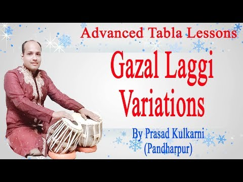 Tabla Lesson #55 -Laggi Variations For GAZALS