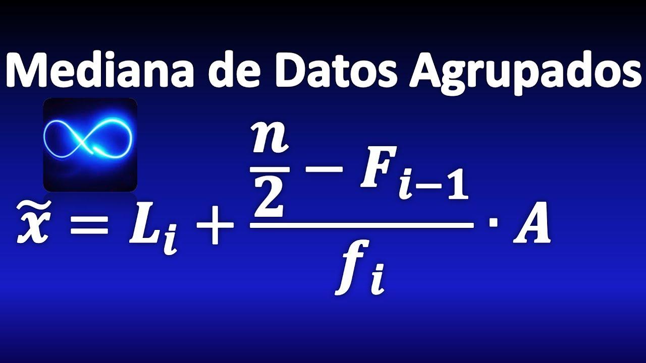 Como calcular la mediana en excel para datos agrupados