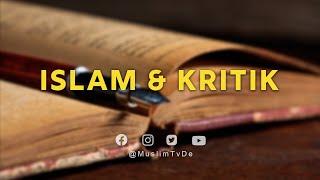 ISLAM KURZ ERKLÄRT   ISLAM & KRITIK