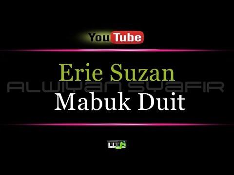 Karaoke Erie Suzan - Mabuk Duit x