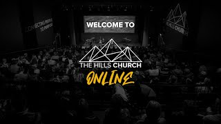 The Hills Church Online // Lessons From Lockdown Part 4 - 24th May 2020