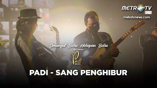KONSER SEMANGAT BARU HARAPAN BARU PADI REBORN - SANG PENGHIBUR