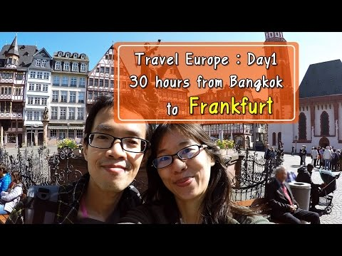[รีวิวเที่ยว] Travel Europe 2016 Day1 : 30 Hours from Bangkok to Frankfurt, via Malaysia & Istanbul