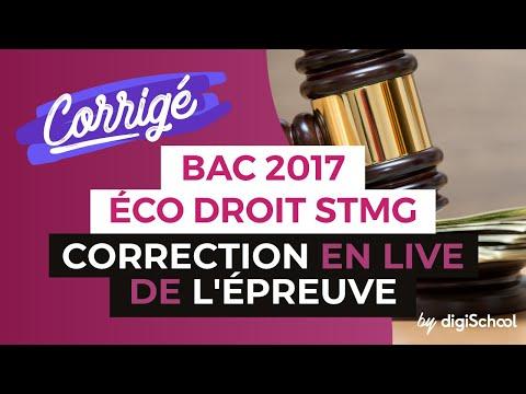 Bac 2017 - Correction en LIVE de l'épreuve d'ÉCO DROIT (Série STMG)