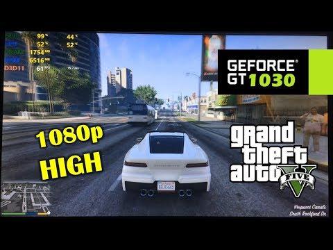 GT 1030 | GTA V / 5 - 1080p High Settings