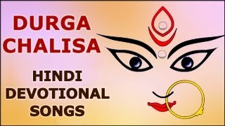 Durga Chalisa - Maa Durga - Hindi Devotional Song