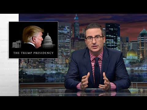 The Trump Presidency: Last Week Tonight with John Oliver (HB