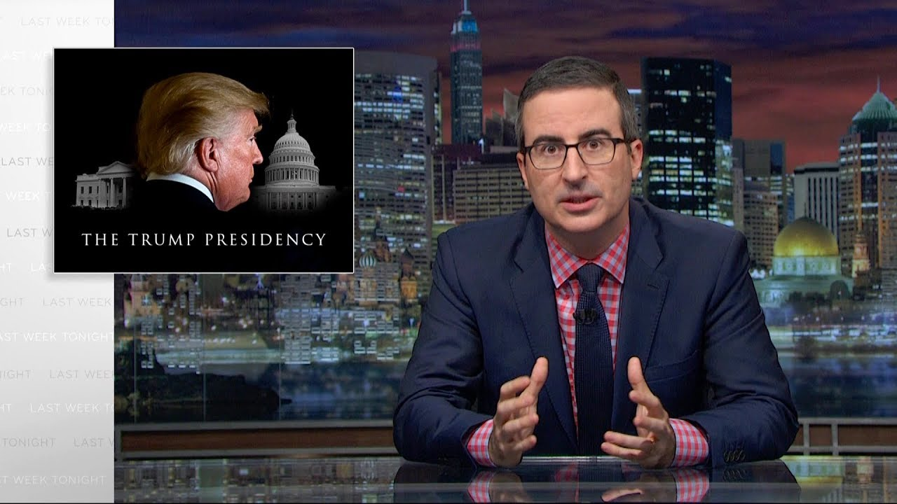 Image result for last week with john oliver the trump presidency