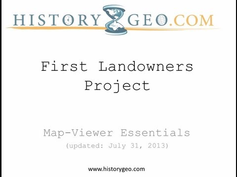 HistoryGeo.com's First Landowners Project - Map Viewer Essentials
